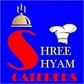 SHREE SHYAM CATERERS